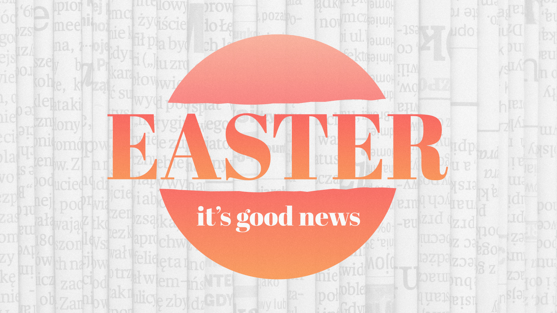 Easter - it's good news